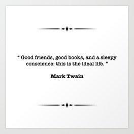 Mark Twain Quote Art Print