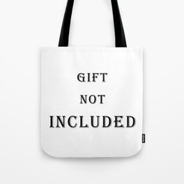 Gift not Included White elephant Tote Bag