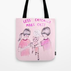 Less Catcalls, More Cats Tote Bag