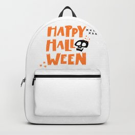 Happy Halloween from a skull - Halloween hand drawn quotes illustration. Funny humor. Life sayings. Spooky funny quotes. Backpack