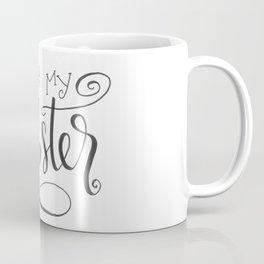 You're My Lobster Coffee Mug