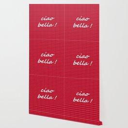 Ciao Bella! - white on red Wallpaper