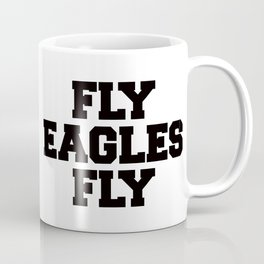 Fly Eagles Fly Coffee Mug