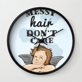 Messy hair - i don't care Wall Clock
