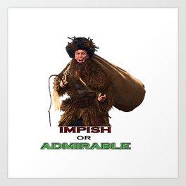 impish or admirable Art Print