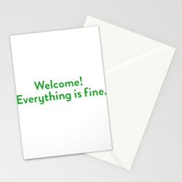 welcome! everything is fine. Stationery Cards