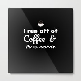 Coffee&Cuss Words Metal Print