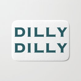 Dilly Dilly Bath Mat