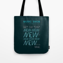 The NEW-New Wave — Music Snob Tip #629 Tote Bag