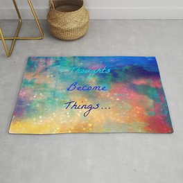 Thoughts become things Rug