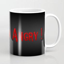 I am Angry Coffee Mug