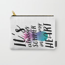 Summer in my heart Carry-All Pouch