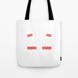 Racquetball is the Bacon of Sports Funny Tote Bag