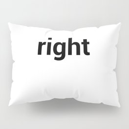right Pillow Sham