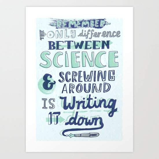 Science & Screwing Around Art Print