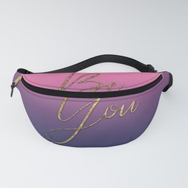 Be You Girly Ombre Gold Motivational Quote Fanny Pack