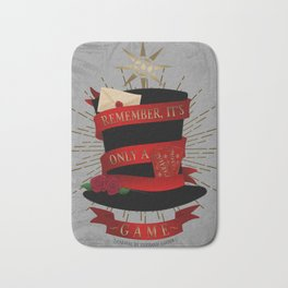Remember, It's Only A Game | Caraval Bath Mat
