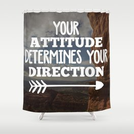Your Direction Life Quote Shower Curtain