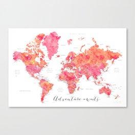 "Adventure Awaits watercolor world map in hot pink and orange, ""Tatiana"" Canvas Print"