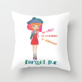 Be edgy, don`t be streamlined Throw Pillow