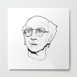 Curb your Larry David Metal Print
