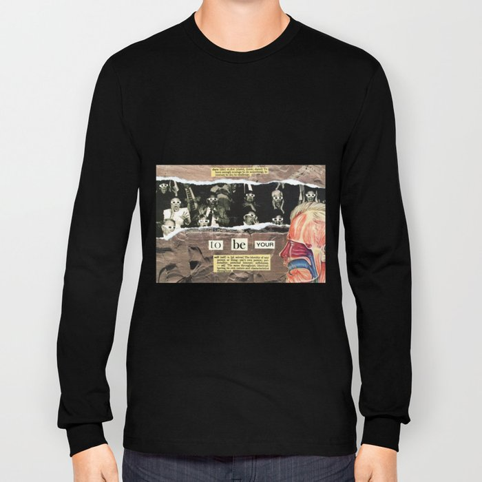 Dare To Be Yourself Long Sleeve T-shirt