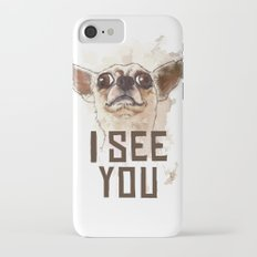 Funny Chihuahua illustration, I see you iPhone 7 Slim Case