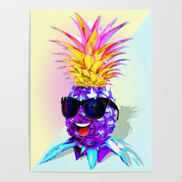 Pineapple Ultraviolet Happy Dude with Sunglasses Poster