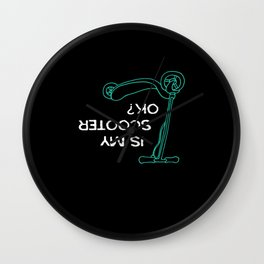 Is My Scooter Ok Scooter Wall Clock