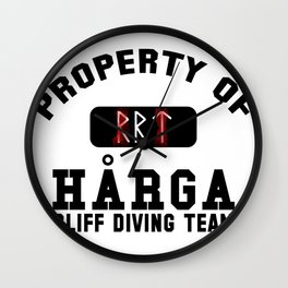 Property of Harga Cliff Diving Team Wall Clock
