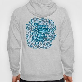 The Journey of a Thousand Miles Begins with One Step Hoody