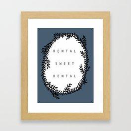 Rental Sweet Rental Framed Art Print
