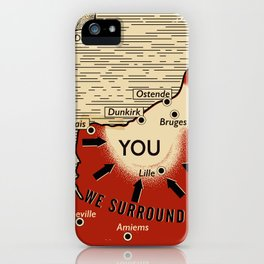 We Surround You iPhone Case