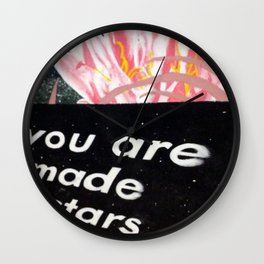 YOU ARE MADE OF STARS Wall Clock