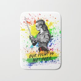 Lexa - Our fight is not over - LGTB Pride Bath Mat