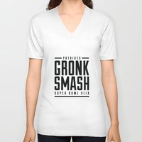 patriots V-neck T-shirts featuring Gronk Smash Superbowl BW by PatsSwag