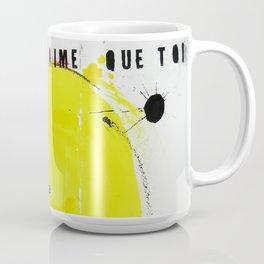 Je t'aime + que toi Coffee Mug