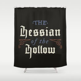 Hessian of the Hollow Shower Curtain