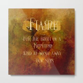 FLAME for the birth of a Nephilim and to wash away our sins. Shadowhunter Children's Rhyme. Metal Print
