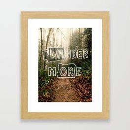 Wander More - Forest Framed Art Print