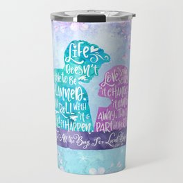 Life and Love According to Covinsky. To All the Boys I've Loved Before Travel Mug