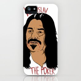 Vladislav The Poker - What We Do In The Shadows iPhone Case