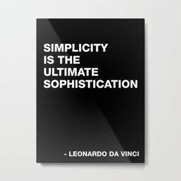 Leonardo da Vinci on Simplicity Quote Art Metal Print