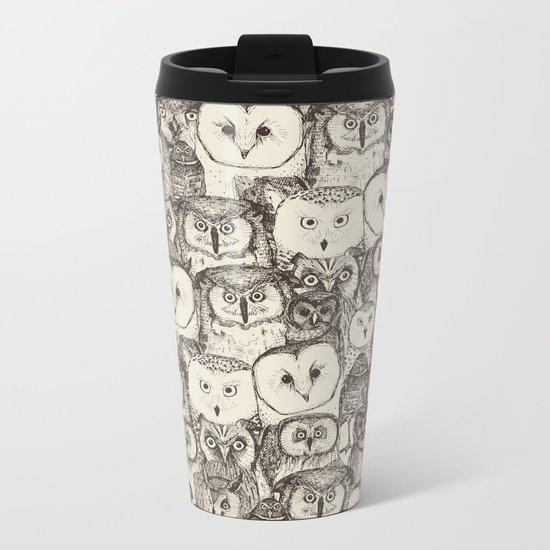 just owls natural Metal Travel Mug