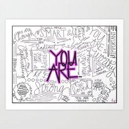 You Are - Fuchsia Art Print