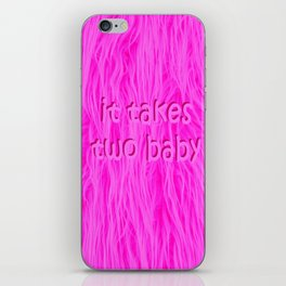 it takes two baby | fluffy iPhone Skin