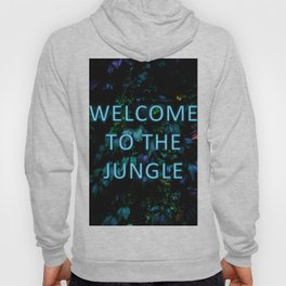 Welcome to the Jungle - Neon Typography Hoody