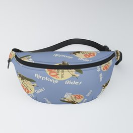 airplane rides-fifty cents Fanny Pack