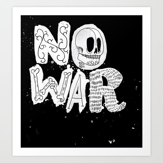 No War Art Print