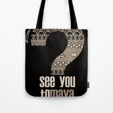 toMAYA Tote Bag